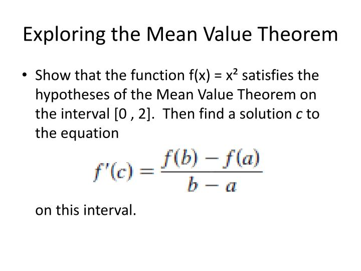 Exploring the Mean Value Theorem