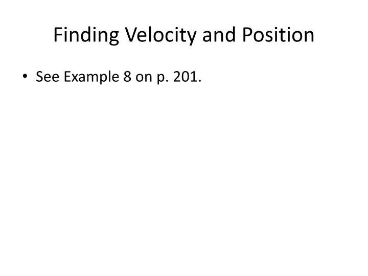 Finding Velocity and Position