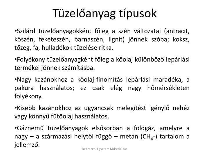 Tüzelőanyag típusok