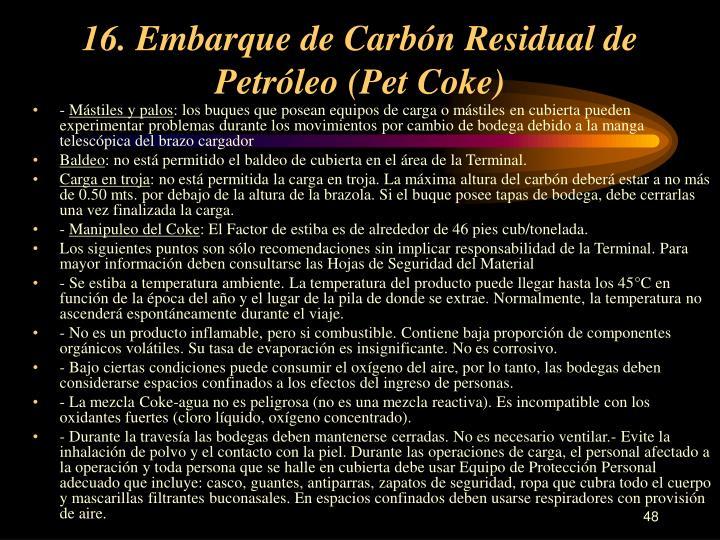 16. Embarque de Carbón Residual de Petróleo (Pet Coke)