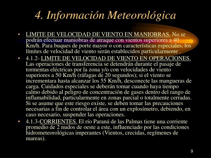 4. Información Meteorológica