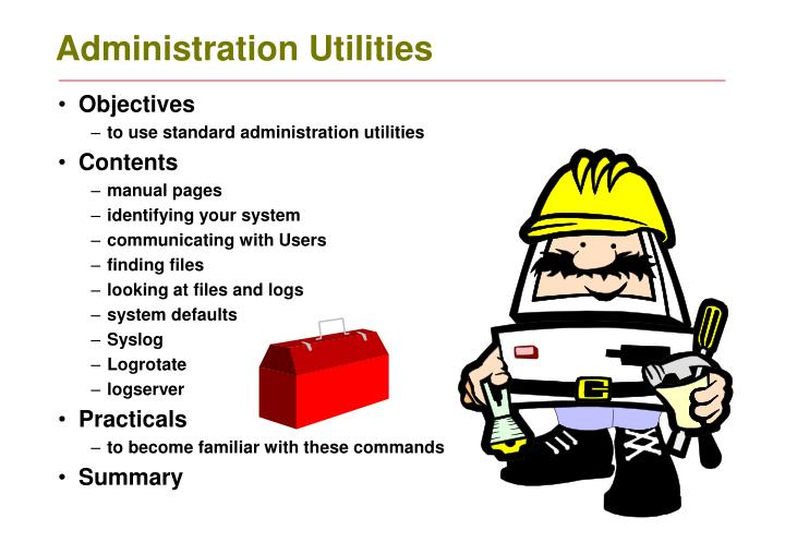 Administration utilities