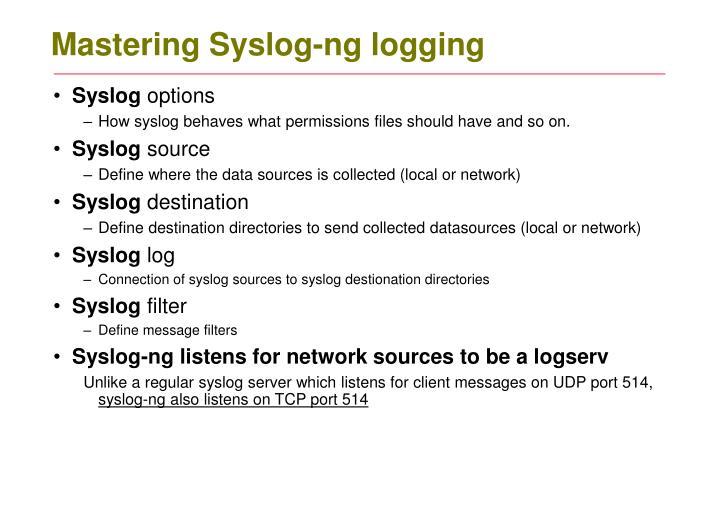 Mastering Syslog-ng logging