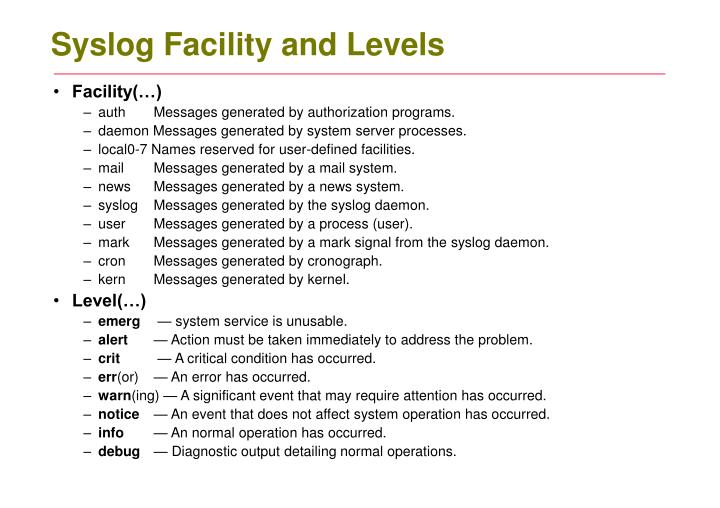Syslog Facility and Levels
