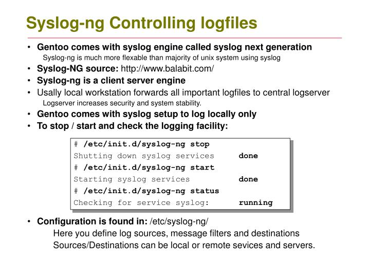 Syslog-ng Controlling logfiles