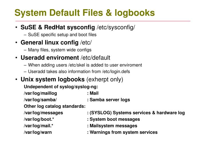System Default Files & logbooks