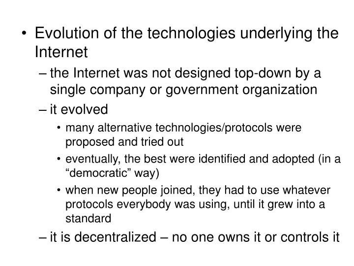 Evolution of the technologies underlying the Internet