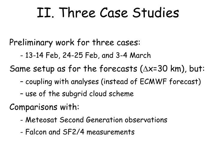 II. Three Case Studies