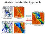 model to satellite approach