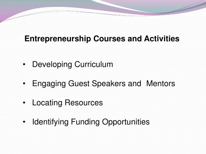 Entrepreneurship Courses and Activities