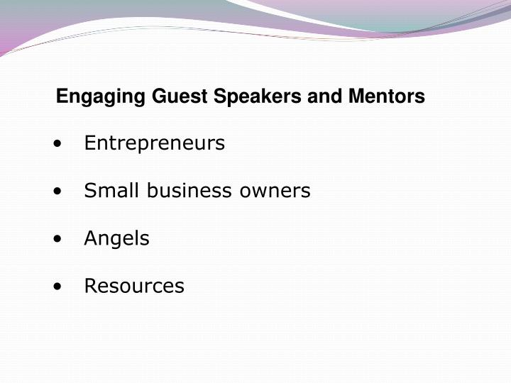 Engaging Guest Speakers and Mentors