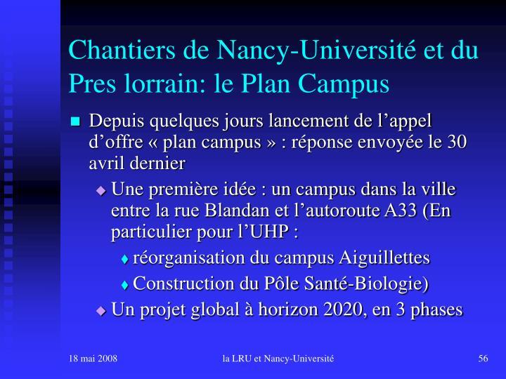 Chantiers de Nancy-Université et du Pres lorrain: le Plan Campus