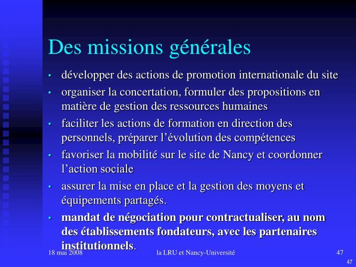Des missions générales