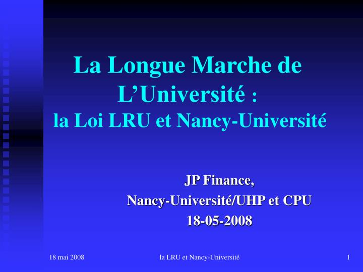 La longue marche de l universit la loi lru et nancy universit
