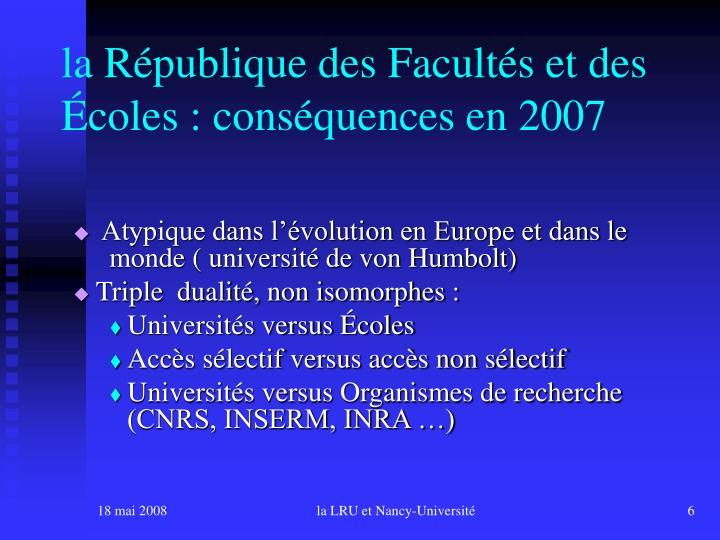 la République des Facultés et des Écoles : conséquences en 2007