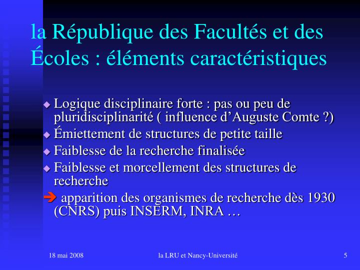 la République des Facultés et des Écoles : éléments caractéristiques