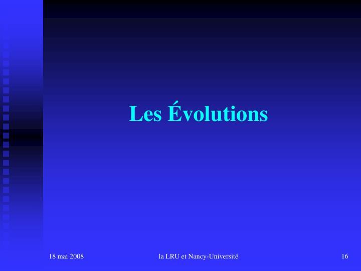 Les Évolutions