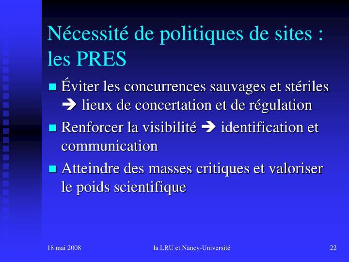 Nécessité de politiques de sites : les PRES