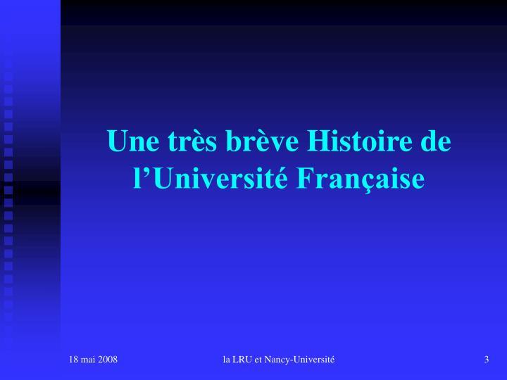 Une très brève Histoire de l'Université Française