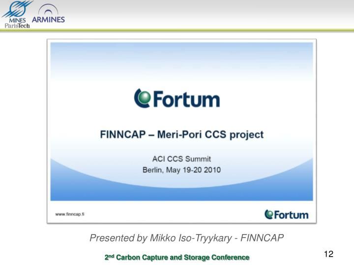 Presented by Mikko Iso-Tryykary - FINNCAP