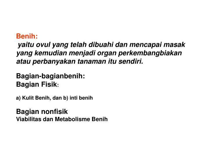 Benih: