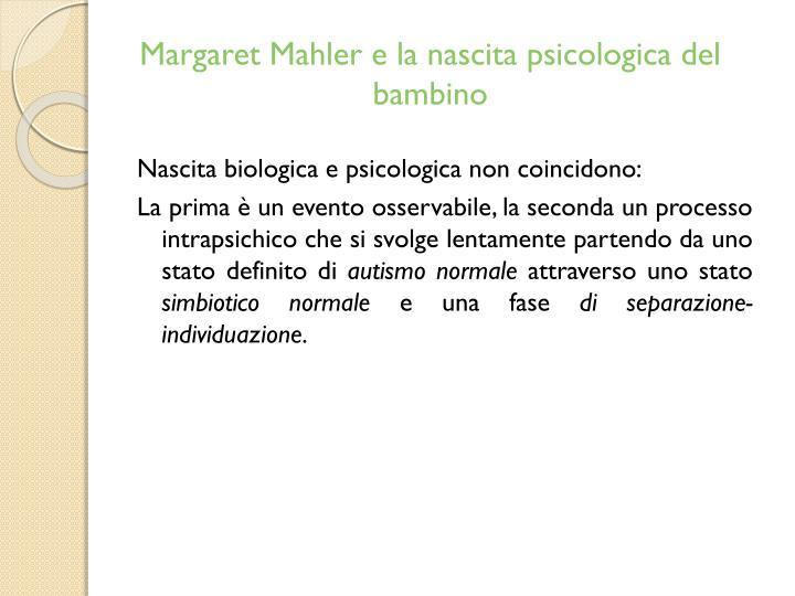 Margaret Mahler e la nascita psicologica del  bambino
