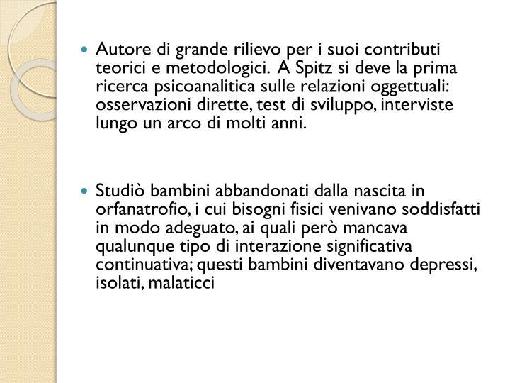 Autore di grande rilievo per i suoi contributi teorici e metodologici.  A