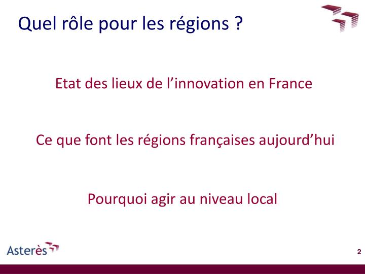 Quel rôle pour les régions ?