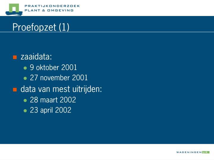 Proefopzet (1)