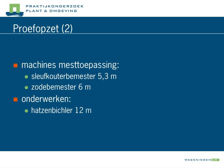 Proefopzet (2)