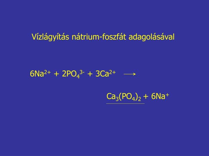 Vízlágyítás nátrium-foszfát adagolásával