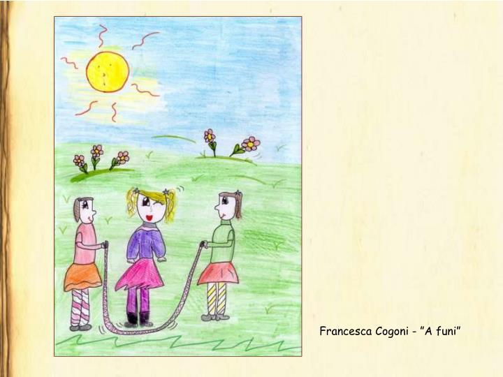 """Francesca Cogoni - """"A funi"""""""
