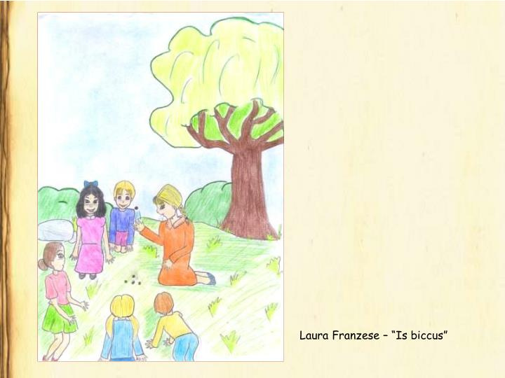 "Laura Franzese – ""Is biccus"""