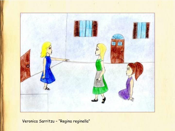 "Veronica Sarritzu – ""Regina reginella"""