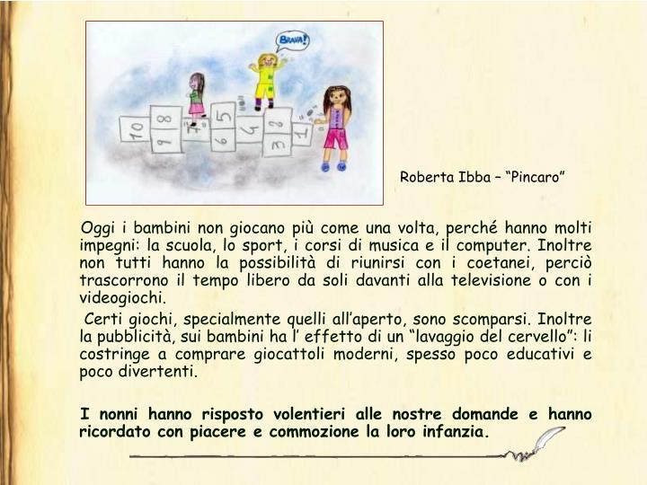 """Roberta Ibba – """"Pincaro"""""""