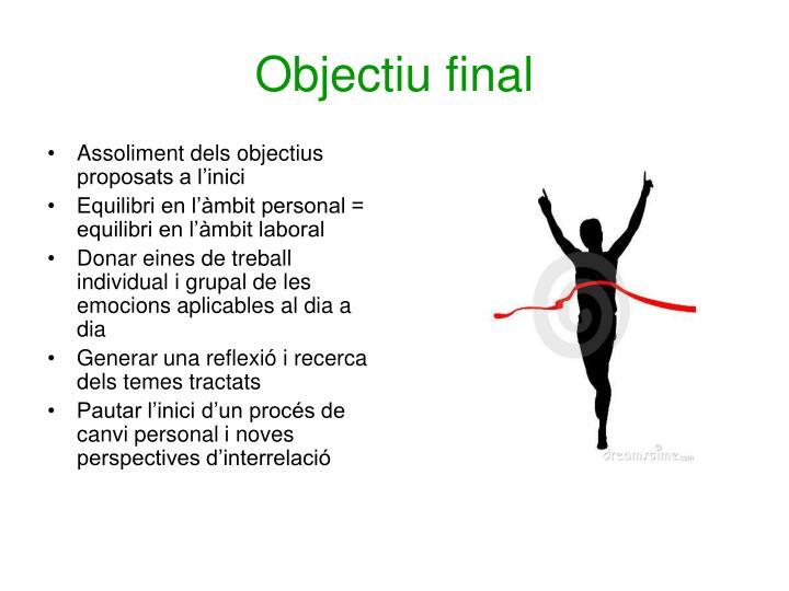 Objectiu final