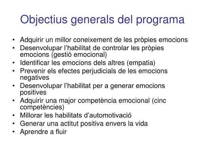 Objectius generals del programa