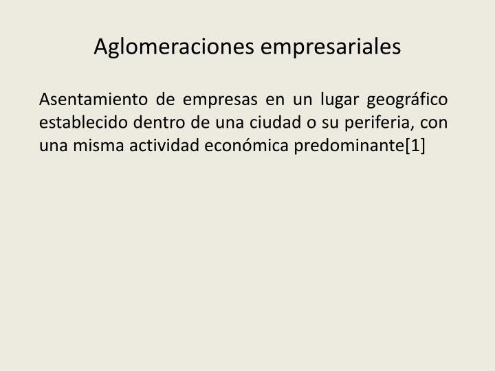 Aglomeraciones empresariales
