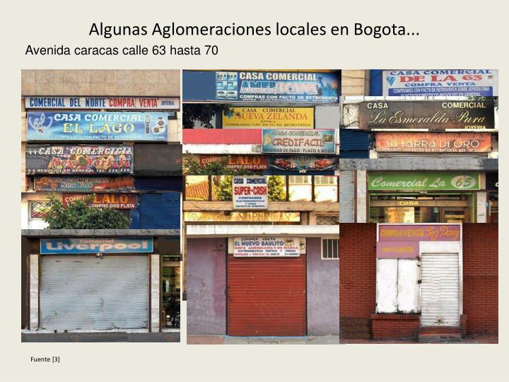 Algunas Aglomeraciones locales en Bogota...