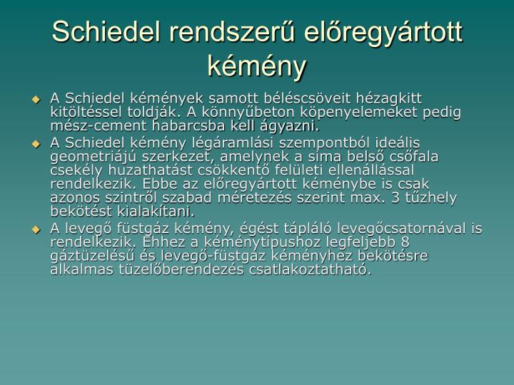 Schiedel rendszerű előregyártott kémény