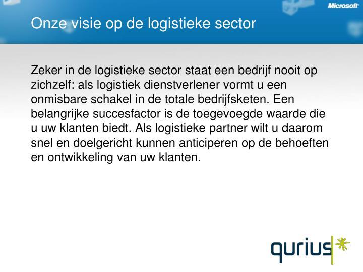 Onze visie op de logistieke sector