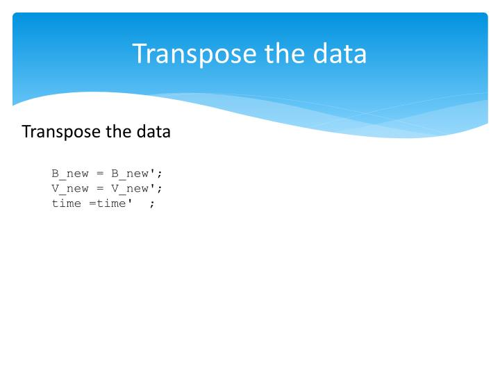 Transpose the data