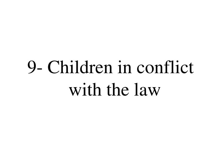 9- Children in conflict with the law