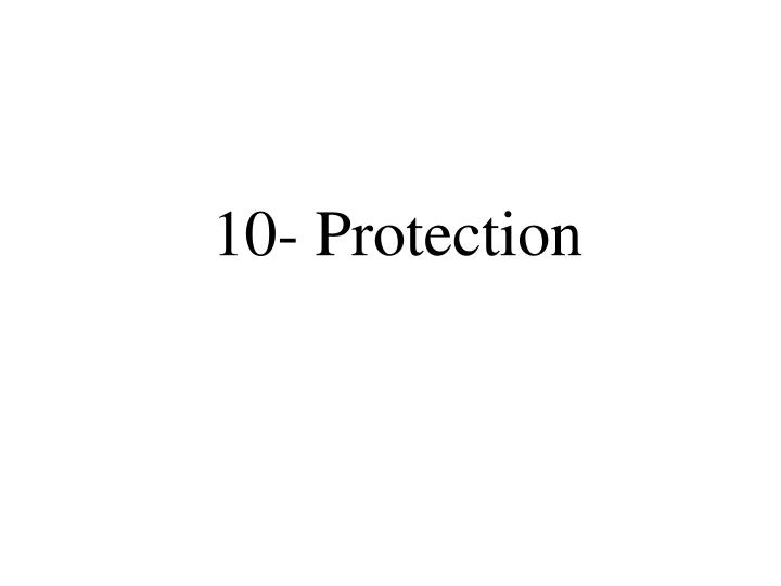 10- Protection