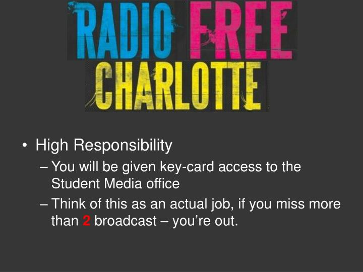 High Responsibility