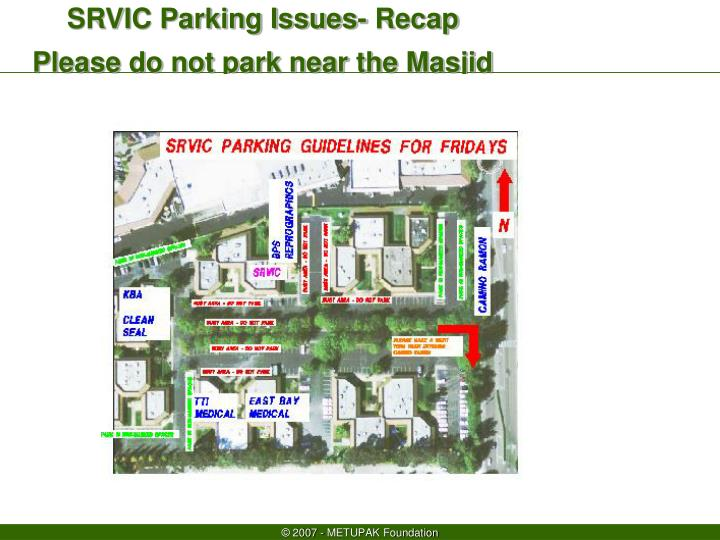 SRVIC Parking Issues- Recap