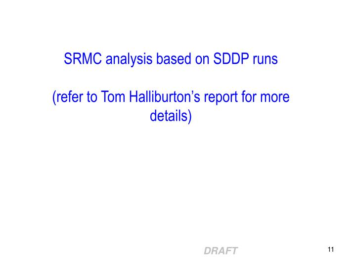 SRMC analysis based on SDDP runs