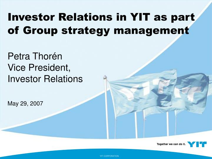 Investor Relations in YIT as part of Group strategy management