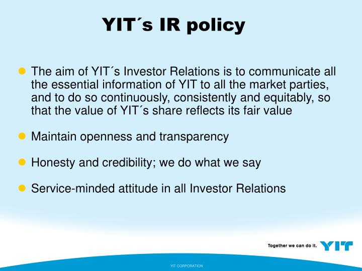 YIT´s IR policy