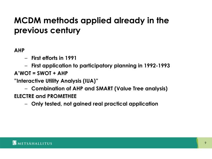 MCDM methods applied already in the previous century